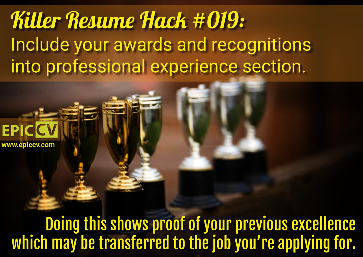Killer Resume Hack 019 Include Your Awards And Recognitions Into